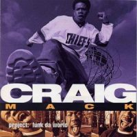 Rapper Craig Macks Of Heart Failure At The Age Of  Craig Mack Was Puffys First Artist On The Bad Boy Record Label In  Flava In Ya Ear Was The