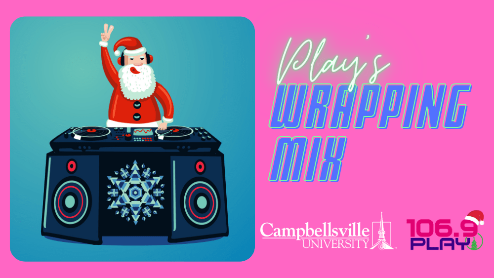 106.9 Play's Wrapping Mix | WVEZ | 106.9 PLAY