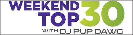 WeekendTop30PupDawg