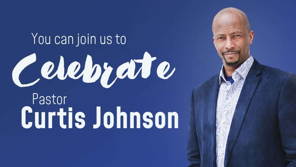 Pastor Curtis Johnson Celebration Lunch