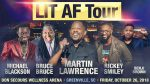 See Martin Lawrence in the LIT AF Tour!