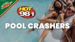 HOT 98.1 Pool Crashers