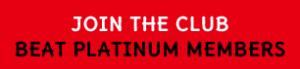 join the club Beat Platinum Members