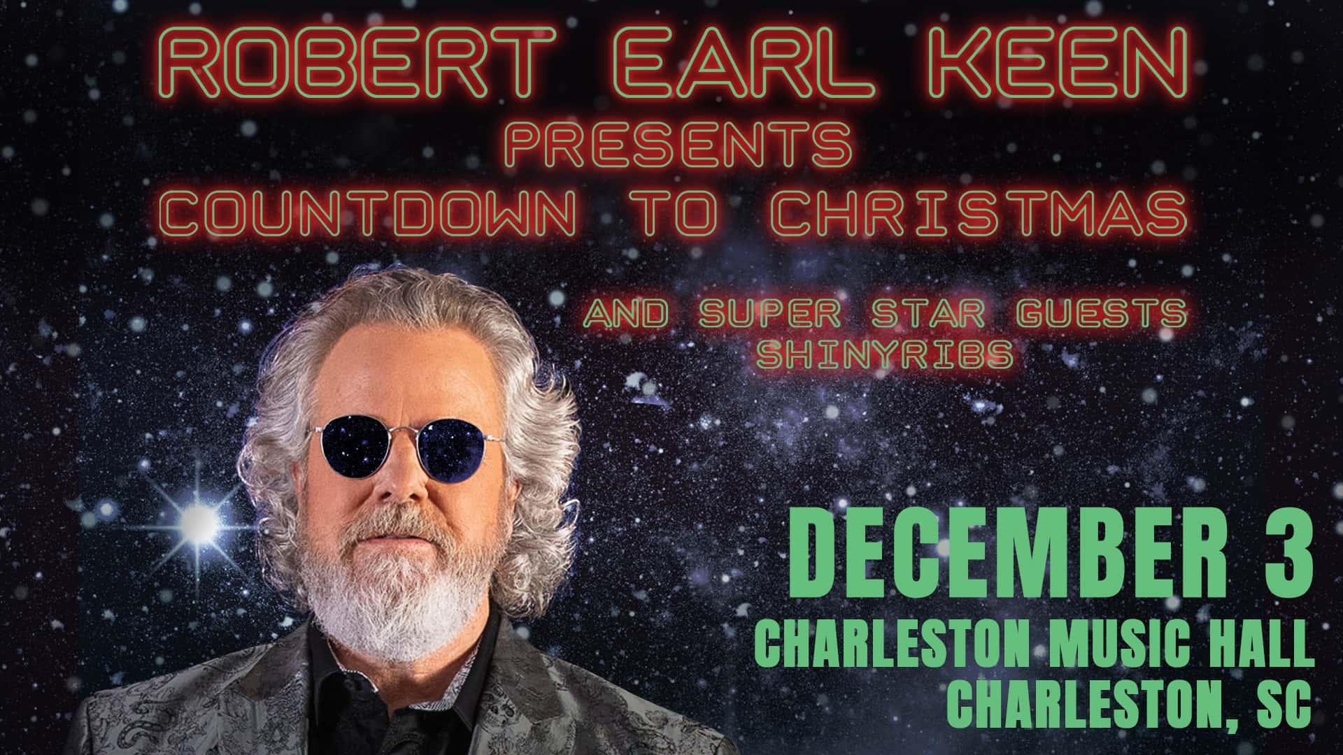 Robert Earl Keen Merry Christmas From The Family.Robert Earl Keen Charleston Sc 105 5 The Bridge