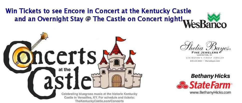 Concerts at the Kentucky Castle III | KISS 96 9 WGKS LEXINGTON