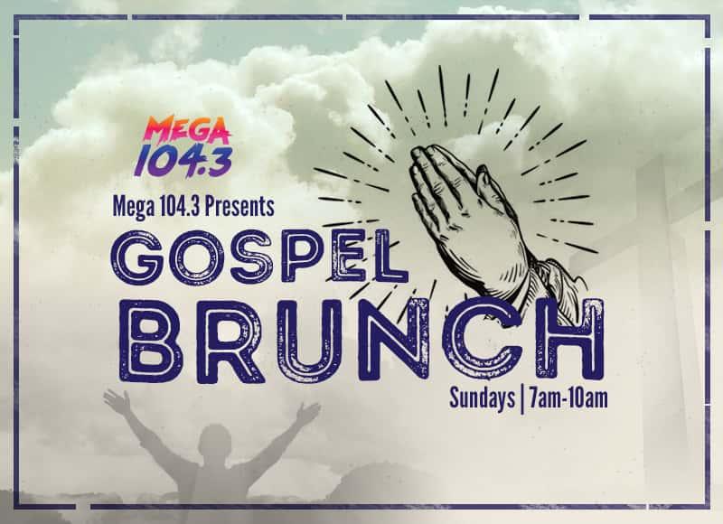 Mega 104 3's Sunday Morning Gospel | Mega 104 3