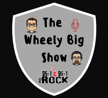 The Wheely Big Show 6-10AM