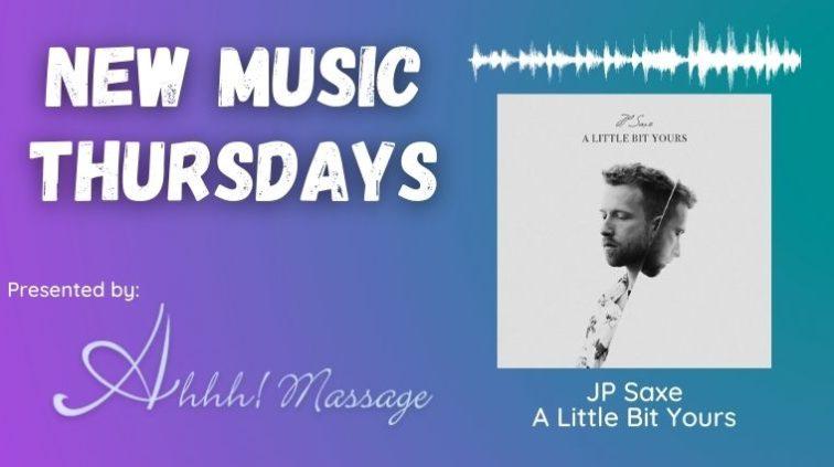 New Music Thursday - JP Saxe