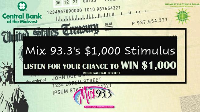 Mix 93.3's $1,000 Stimulus