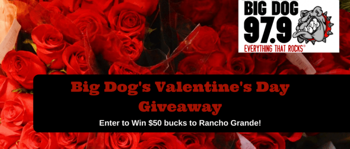 Big Dog's Valentine's Day Rancho Grande Giveaway (1)