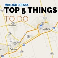 TOP 5 THINGS TO DO IN MIDLAND ODESSA-KHKX-KICKS 991