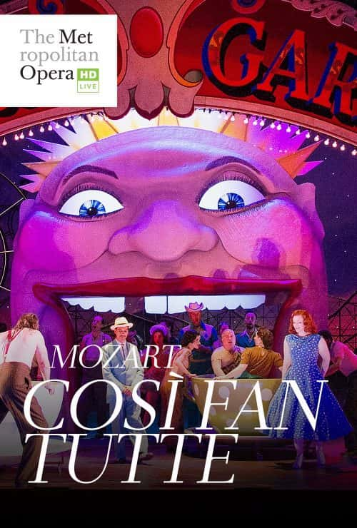 The Met Live In Hd Cosi Fan Tutte Mozart King Fm 98 1 Classic