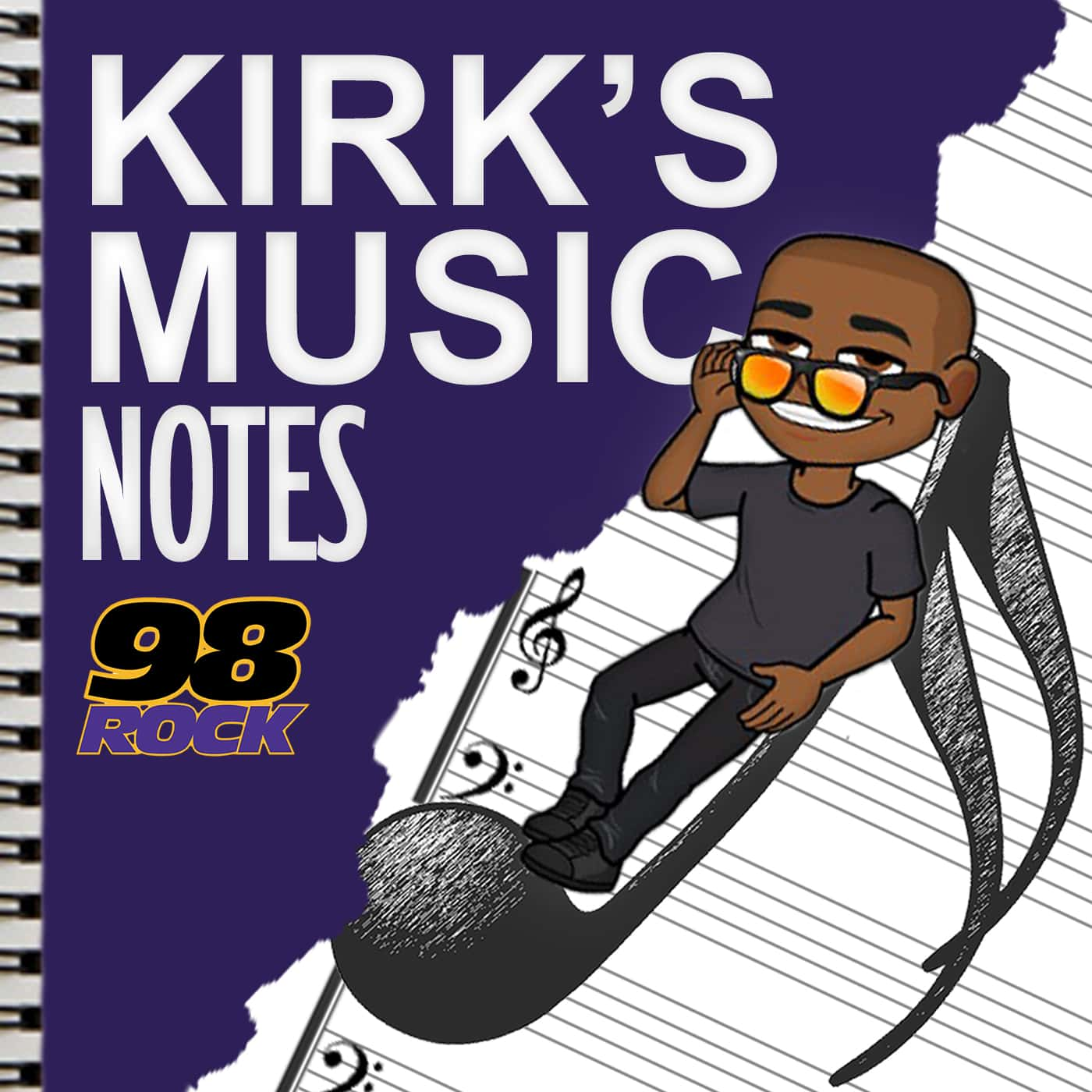 Kirk's Music Notes | 98 Rock Baltimore - Part 8