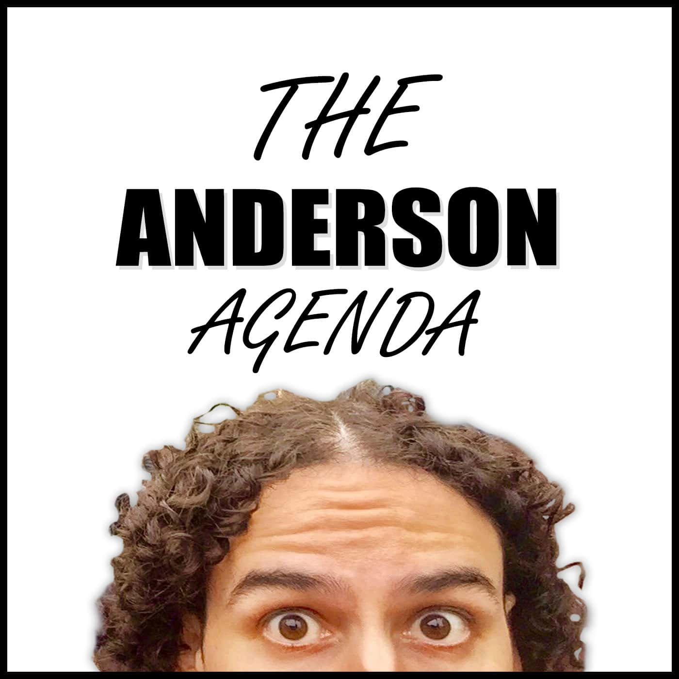 The Anderson Agenda | Listen via Stitcher for Podcasts