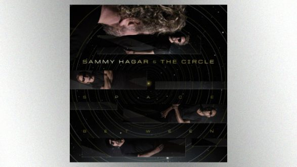 """Sammy Hagar Says His New Album With The Circle, """"Space"""
