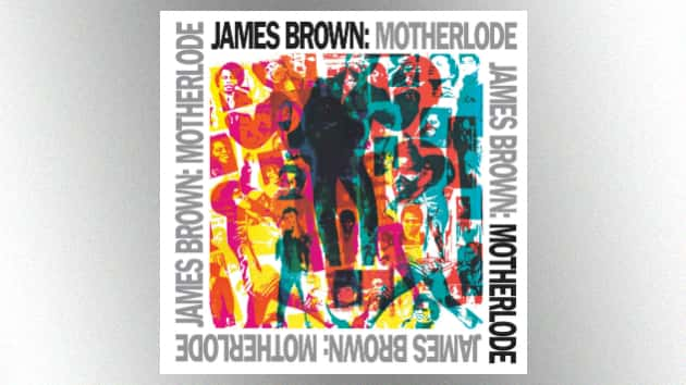 """Hey!: Expanded version of James Brown's 1988 """"Motherlode"""" compilation being released as a two-LP set in March"""