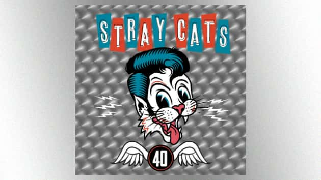 """The Stray Cats' first studio album in 26 years, """"40,"""" arrives today"""