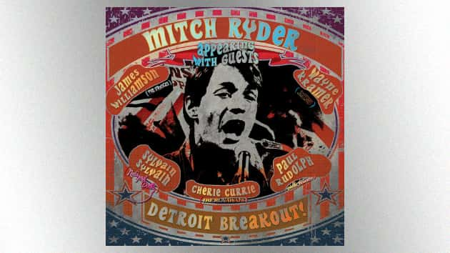 "Mitch Ryder releases new album, ""Detroit Breakout!,"" packed with classic covers and guest stars"