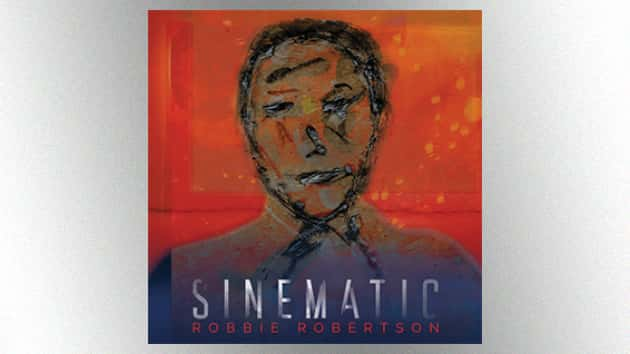 Ex-Band guitarist Robbie Robertson's latest solo album, 'Sinematic,' is out now