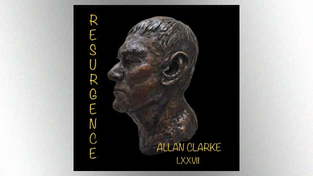 Founding Hollies singer Allan Clarke returns with new solo album, 'Resurgence,' 20 years after retiring