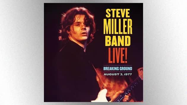 "Steve Miller Band's debuts version of ""Shu Ba Da Du Ma Ma Ma Ma"" from upcoming archival live album"