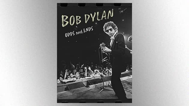 New Bob Dylan documentary compilation 'Odds and Ends' now available as digital video and rental