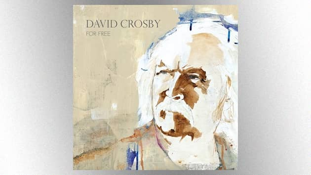 David Crosby discusses Donald Fagen's contribution to new album, 'For Free'; reveals he may not tour again