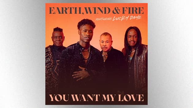 """Earth, Wind & Fire returns to Adult R&B top 10 after nearly 30 years with """"You Want My Love"""""""