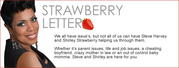 steve harvey strawberry letter strawberry letter tomboy issues or kmxh fm mix93 9 1632