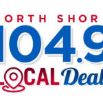 North Shore 104.9 Local Deals