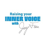 Raising Your Inner Voice with Jay Foss