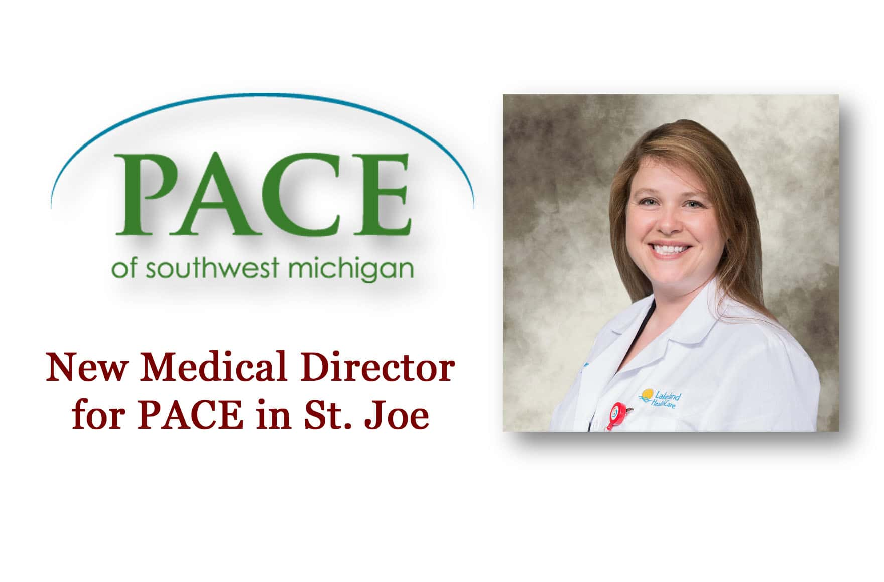 New Medical Director Coming On Board at PACE of SW Michigan | Moody