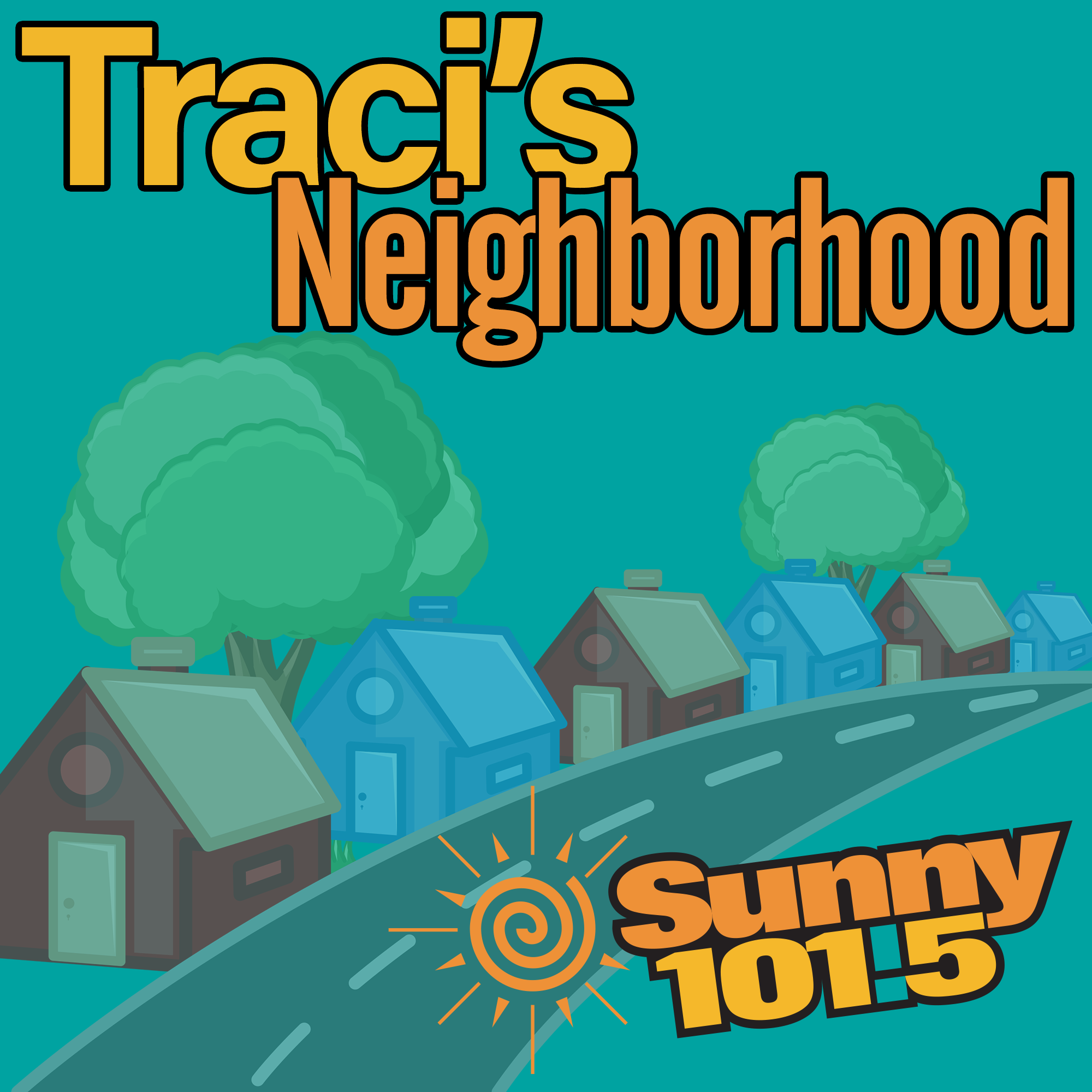 Traci's Neighborhood - Sunny 101.5