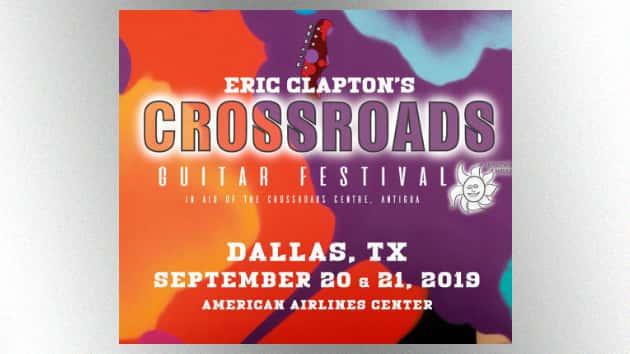 eric clapton crossroads guitar festival 2020