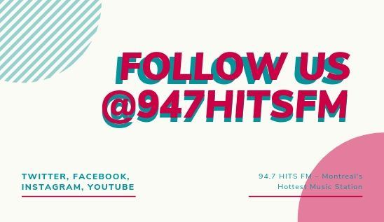 94 7 Hits FM | Montreal's Hottest Music