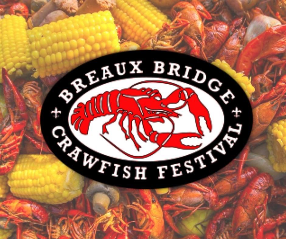 Breaux Bridge Crawfish Festival 2020.Breaux Bridge Crawfish Festival Big 102 1 Kybg Fm