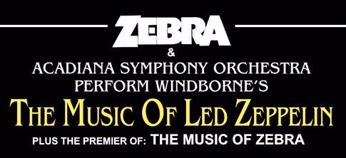 The Music Of Led Zeppelin Featuring Zebra | Big 102 1 KYBG-FM