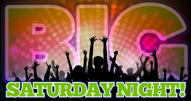 BIG Saturday Night Banner