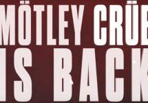 Motley Crue is Back