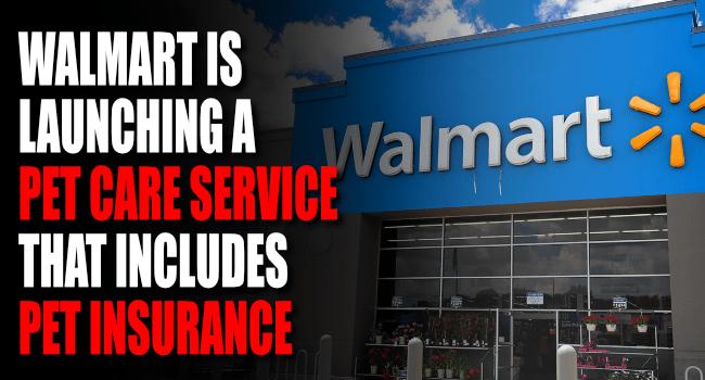Walmart Launches Walmart Pet Care