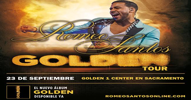 ROMEO SANTOS GOLDEN TOUR 23 DE SEPTIEMBRE EN EL GOLDEN 1 CENTER