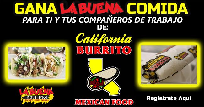 Participa y gana LA BUENA COMIDA de California Burrito