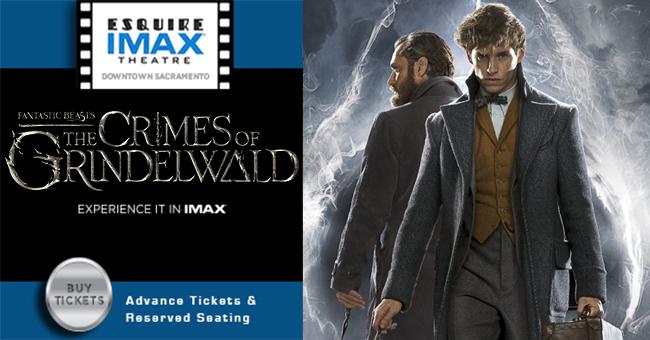 Fantastic Beasts: The Crimes of Grindelwald en el Esquire Imax Theatre del Downtown Sacramento