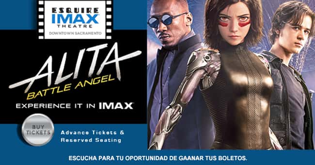 ALITA: BATTLE ANGEL: UNA EXPERIENCIA EN EL ESQUIRE IMAX THEATRE DEL DOWNTOWN SACRAMENTO