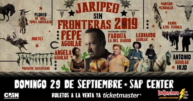 JARIPEO SIN FRONTERAS 2019 PEPE AGUILAR EN SAP CENTER - 29 DE SEPTIEMBRE