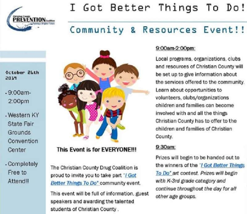 "Christian Co. Drug Coalition ""I Got Better Things To Do"