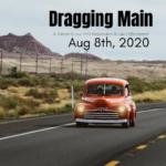 "Red car driving on highway with text ""Dragging Main, In tribute to our First Responders & Law Enforcement, August 8, 2020"""