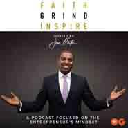 Faith, Grind, Inspire