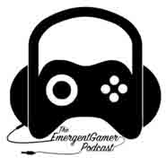 The Emergent Gamer Podcast