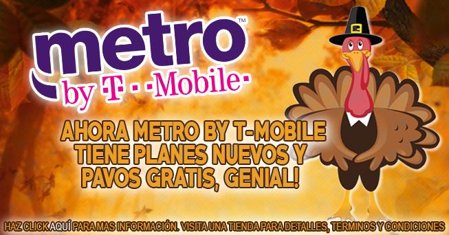 Pavos Gratis y Planes Nuevos en Metro by T-Mobile